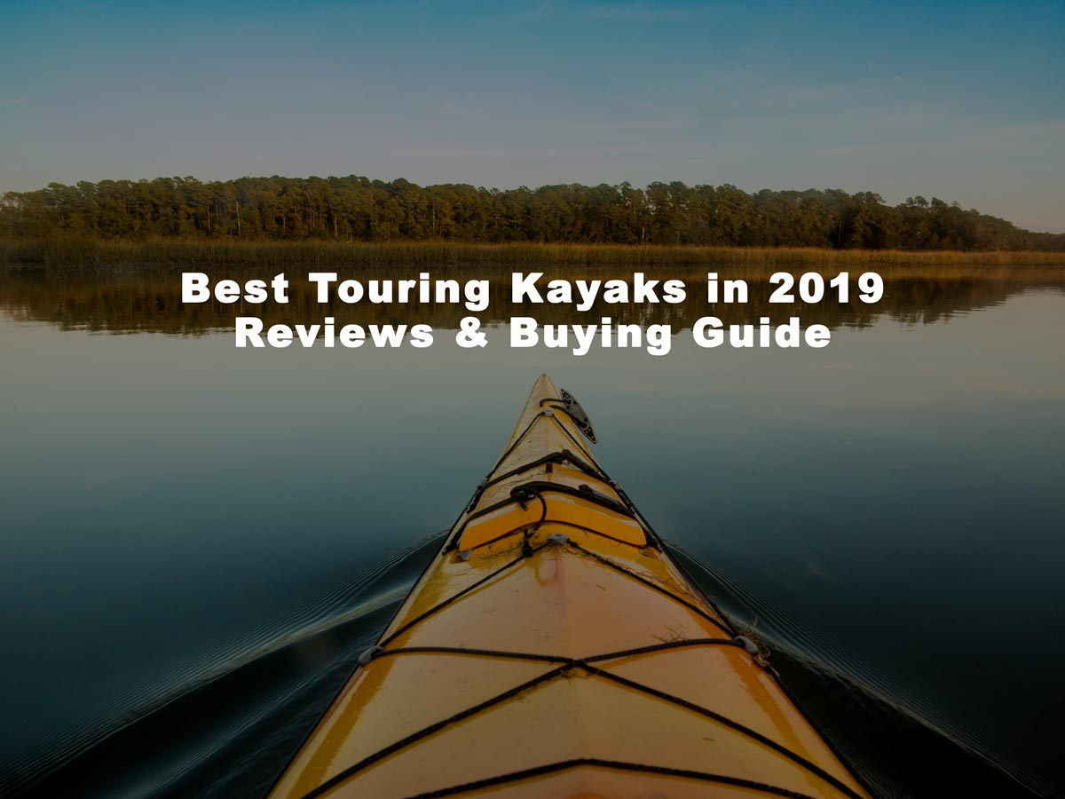 best touring kayak 2019
